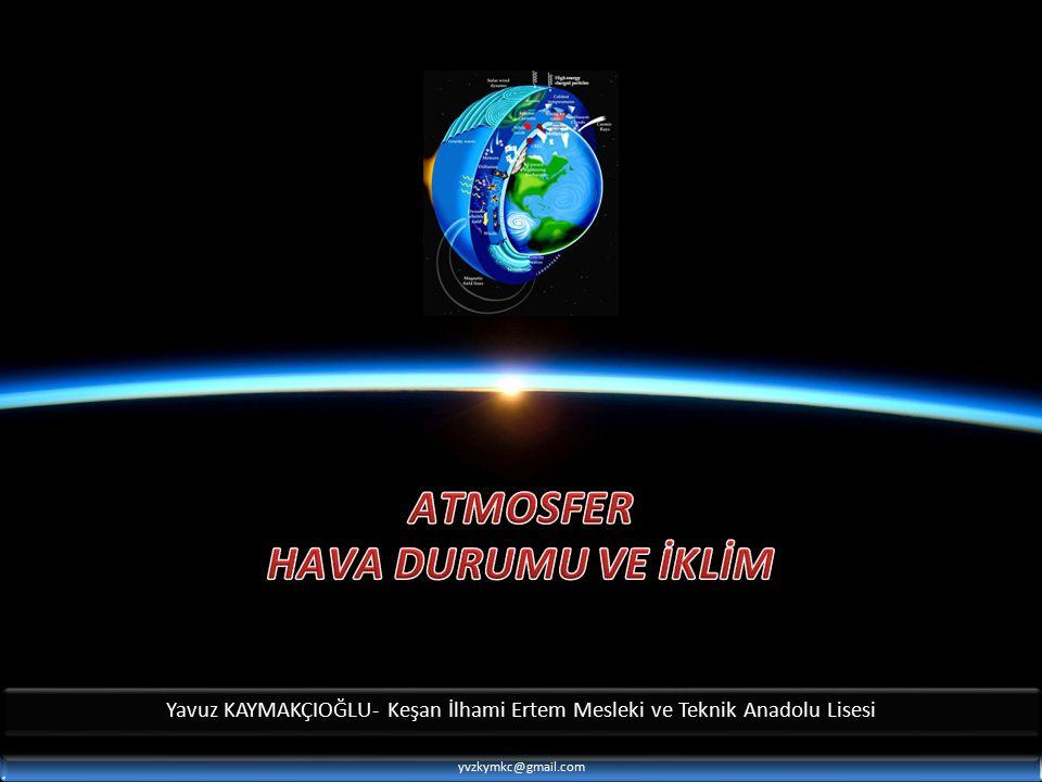 Yavuz KAYMAKÇIOĞLU- Keşan İlhami Ertem Mesleki ve Teknik Anadolu Lisesi yvzkymkc@gmail.com