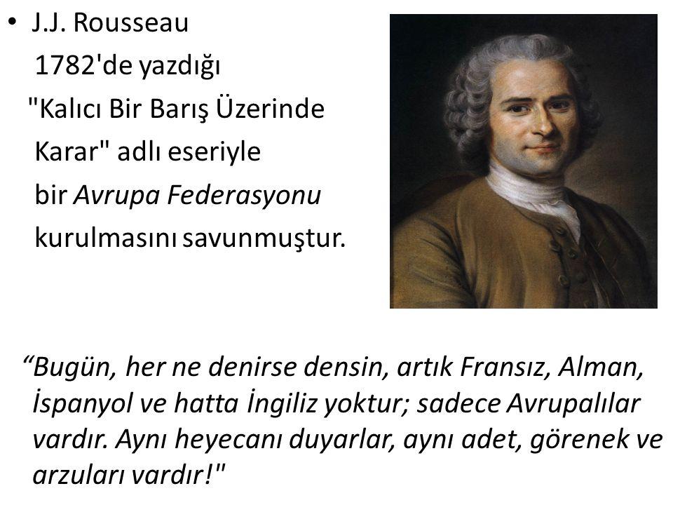 J.J. Rousseau 1782'de yazdığı