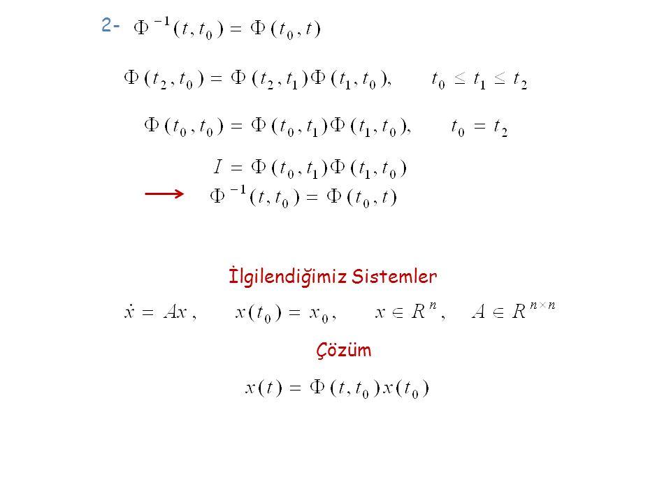 2- İlgilendiğimiz Sistemler Çözüm