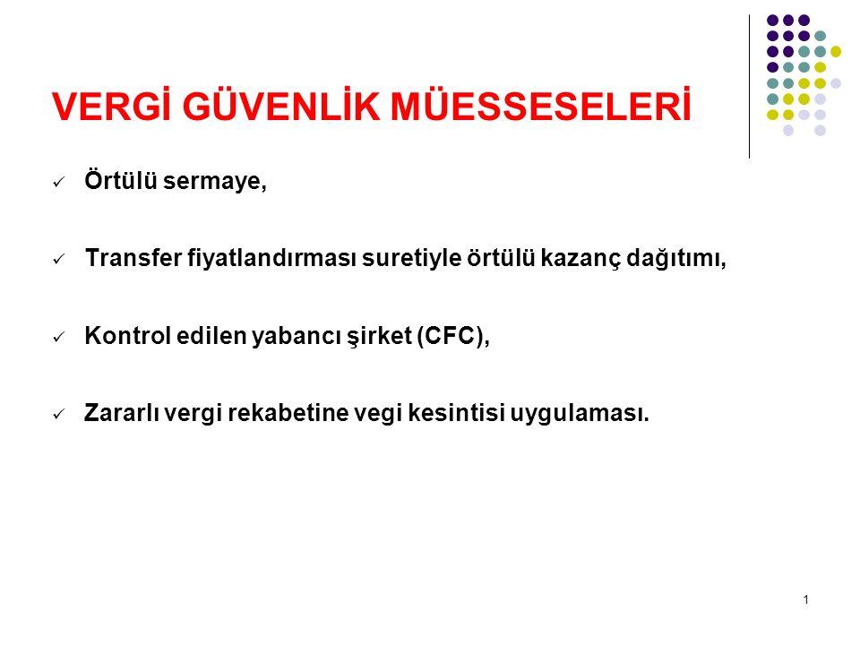 2 Uluslararası vergileme kavramı, Controlled Foreign Company (CFC) tanımlanmaktadır.