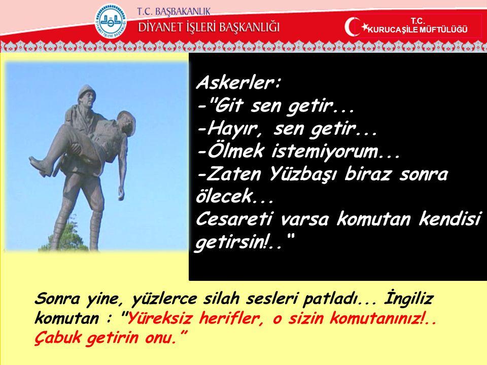 Yahya Çavuş ve takımı, 3.