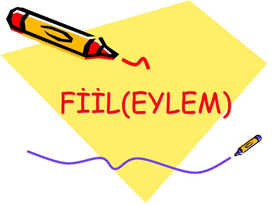 FİİL(EYLEM)