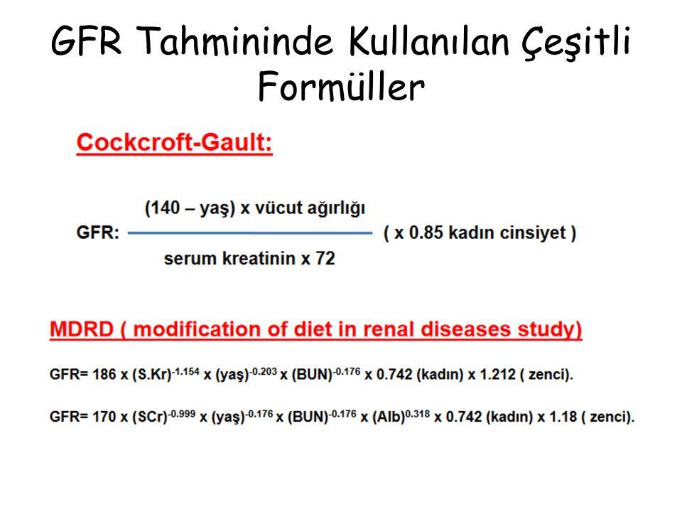 GFR Tahmininde Kullanılan Çeşitli Formüller
