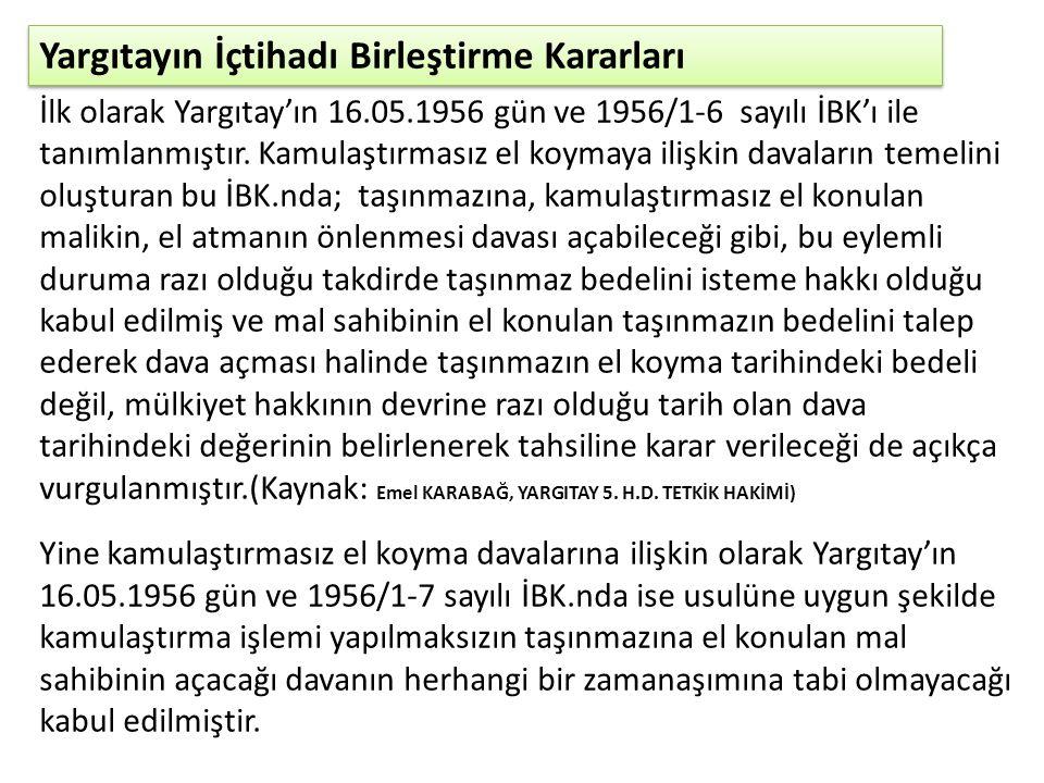 Hukuki El Atma Davalarında Görevli Mahkeme Bu tanıma göre; idarelerin 3194 sayılı İmar Kanunu'nun 8.