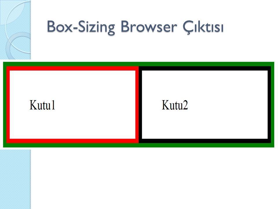 Box-Sizing Browser Çıktısı