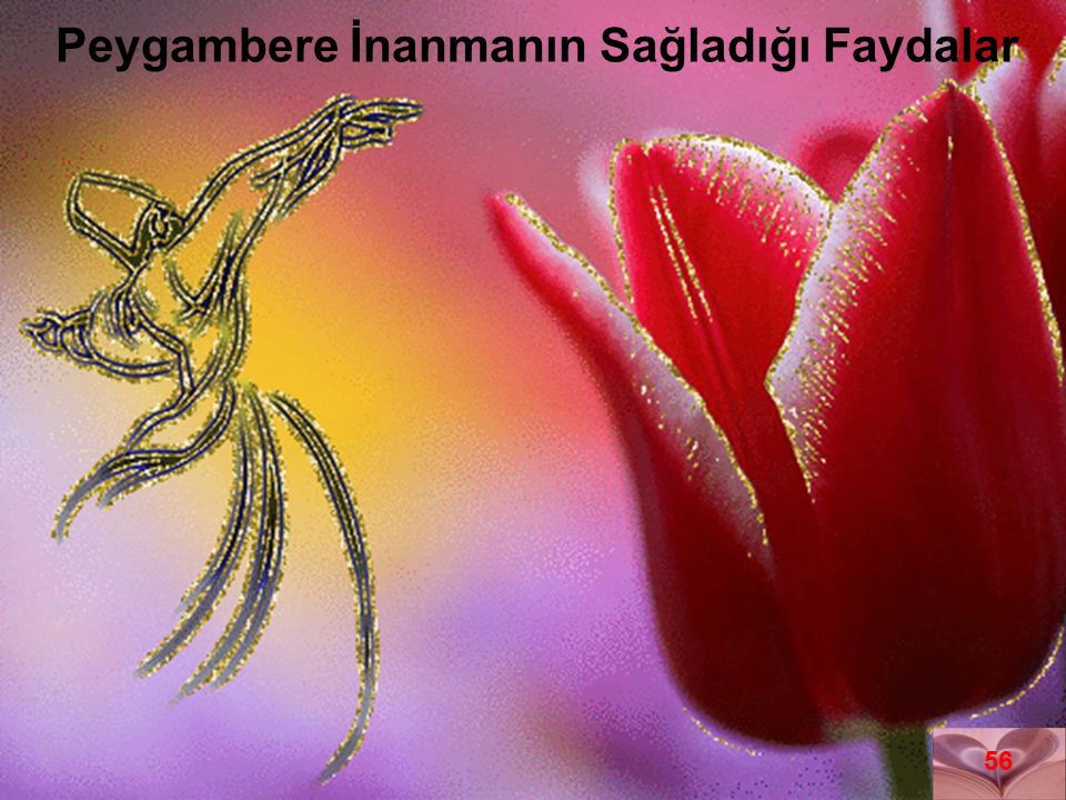 Peygambere İnanmanın Sağladığı Faydalar 56