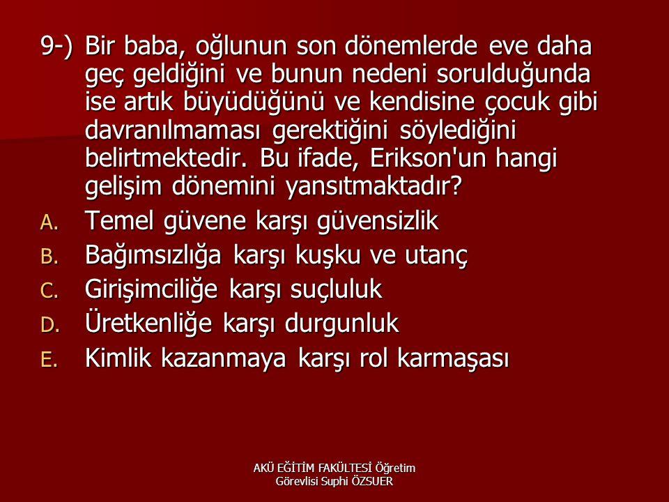 AKÜ EĞİTİM FAKÜLTESİ Öğretim Görevlisi Suphi ÖZSUER  59.