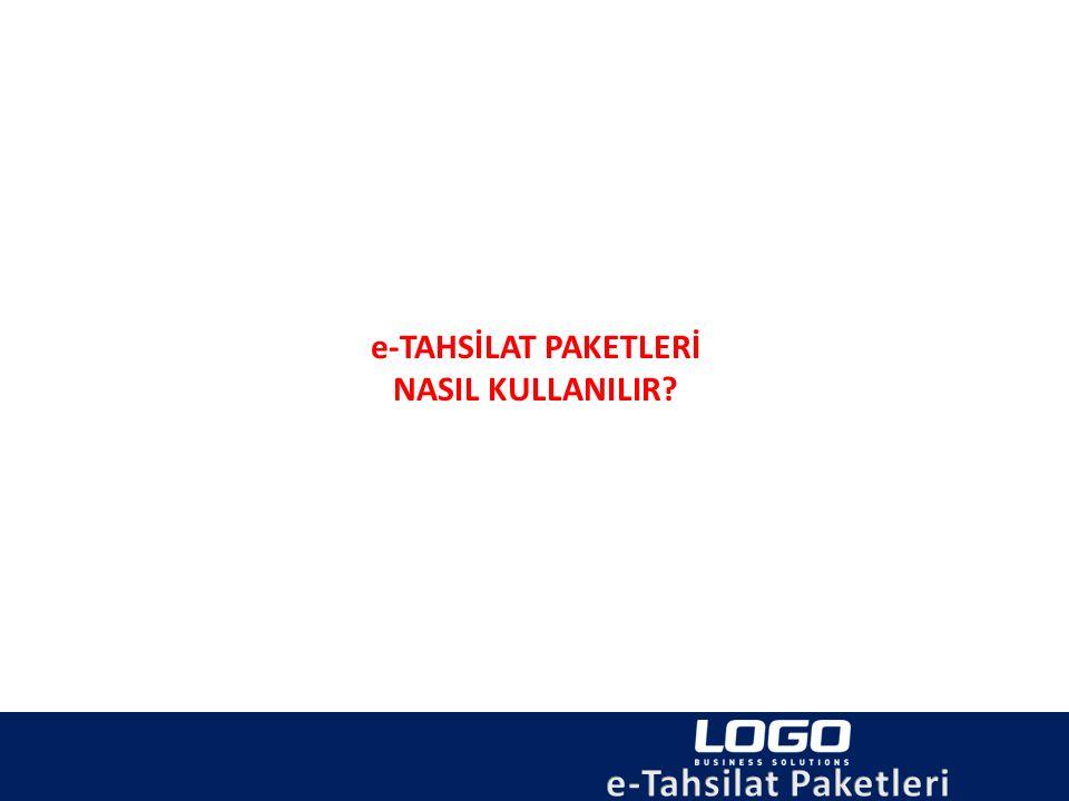 Mobil Tahsilat e-Tahsilat Paketi Nasıl Kullanılır.
