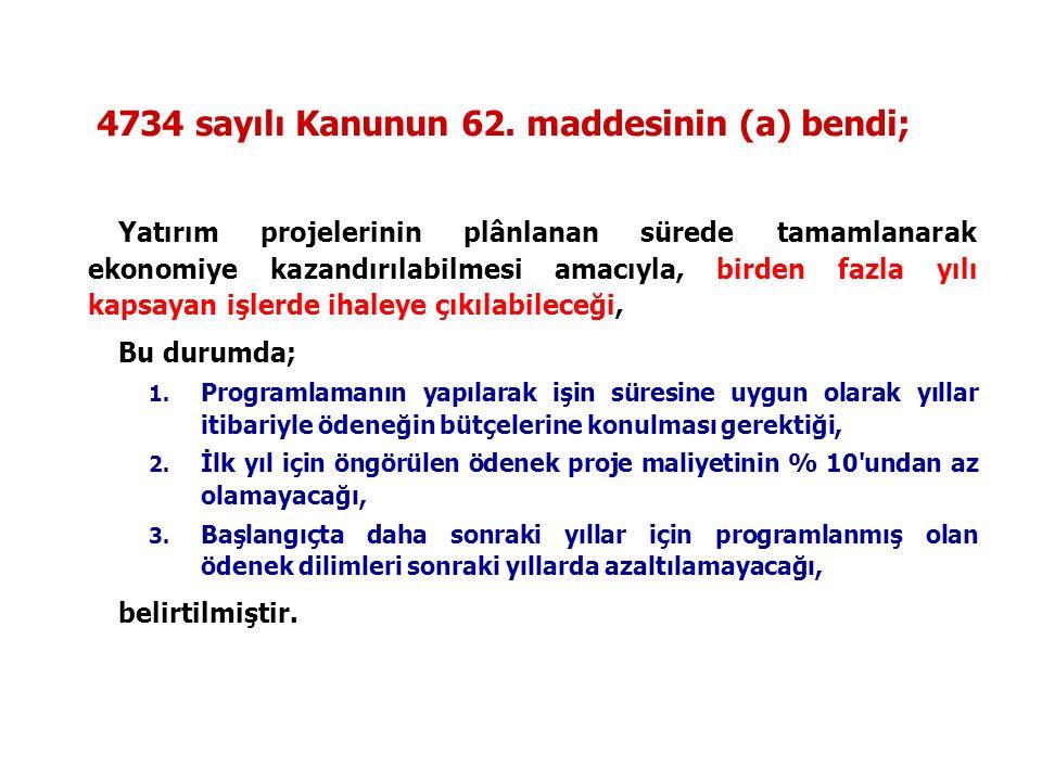 4734 sayılı Kanunun 62.