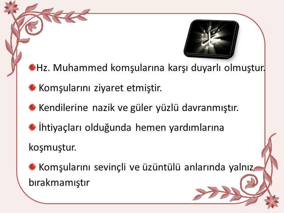 Allah katında arkadaşların en hayırlısı, arkadaşlarına en hayırlı olandır.