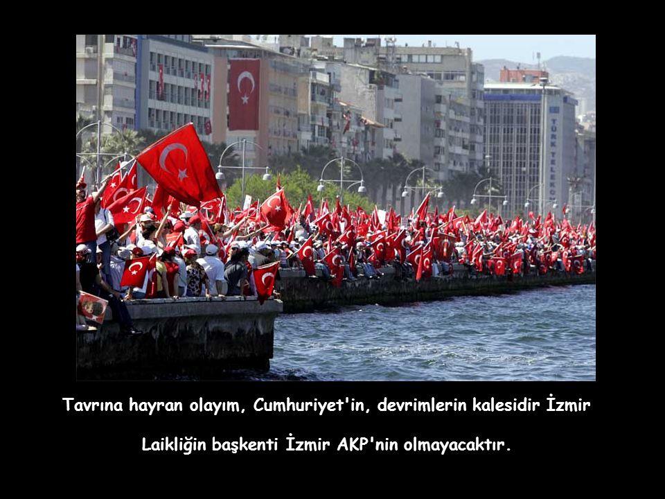 İzmir'i almaya kömür yetmez, buzdolabı yetmez, çamaşır makinesi yetmez