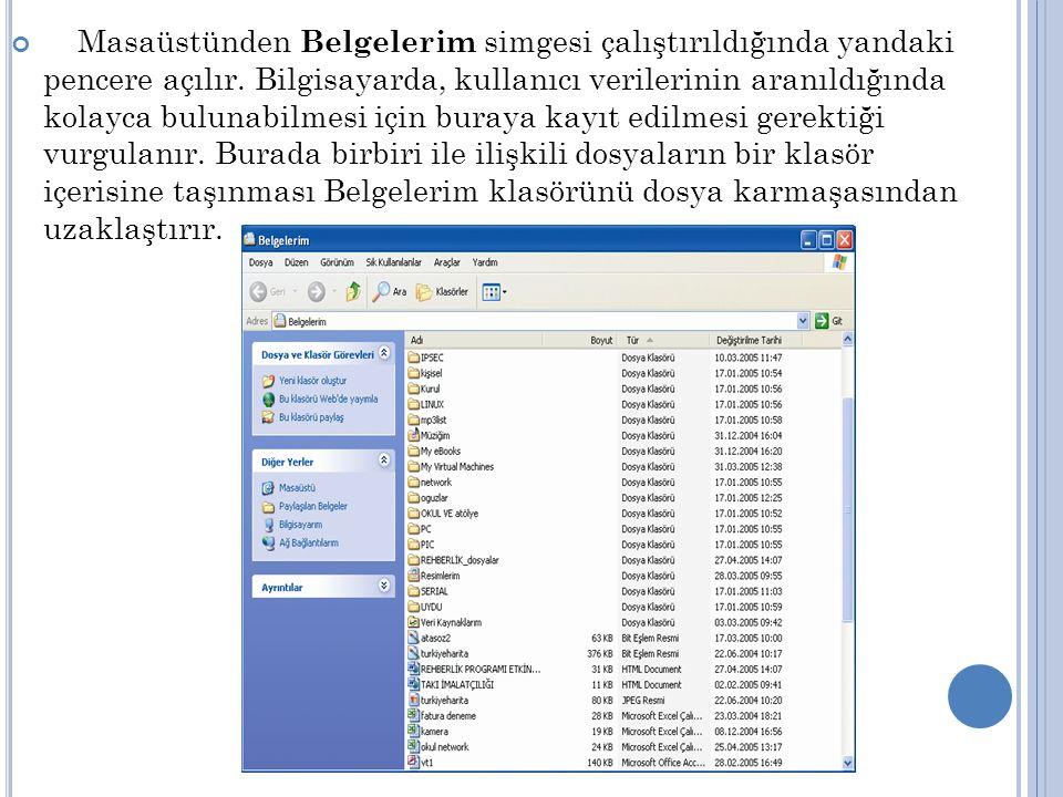 Geri Dönüşüm Kutusu simgesi ile bilgisayardan silinen belgelere erişilebilir.