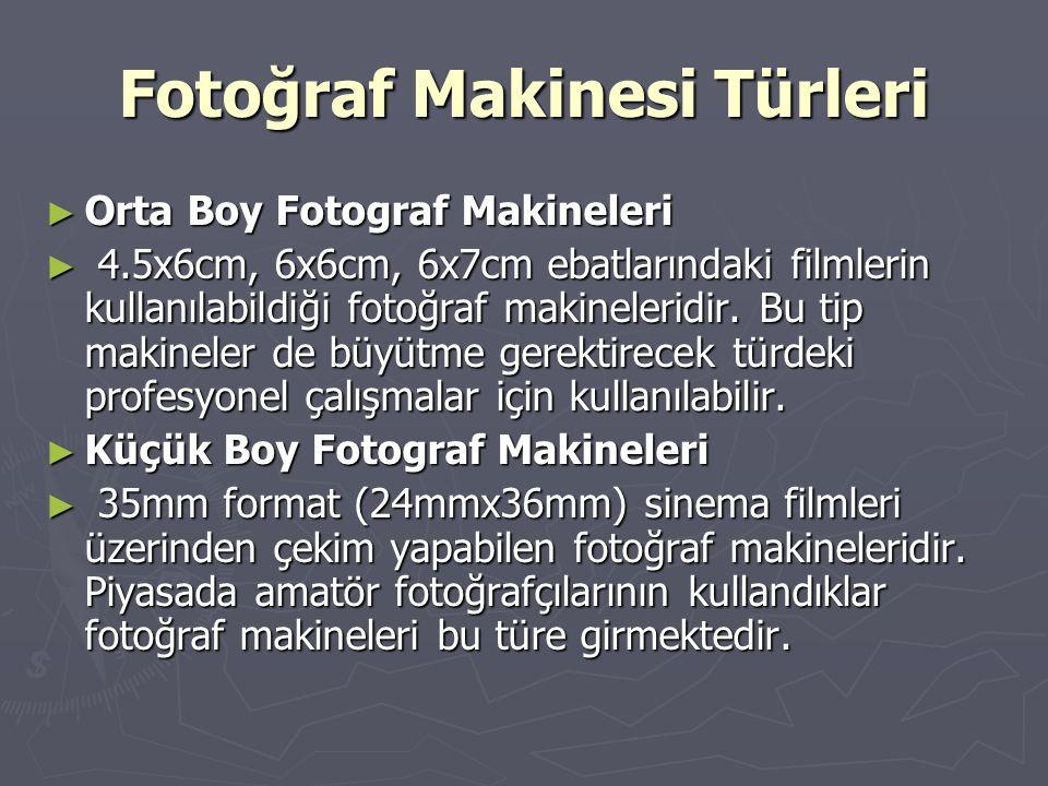 Fotoğraf Makinesi Türleri ► Orta Boy Fotograf Makineleri ► 4.5x6cm, 6x6cm, 6x7cm ebatlarındaki filmlerin kullanılabildiği fotoğraf makineleridir. Bu t