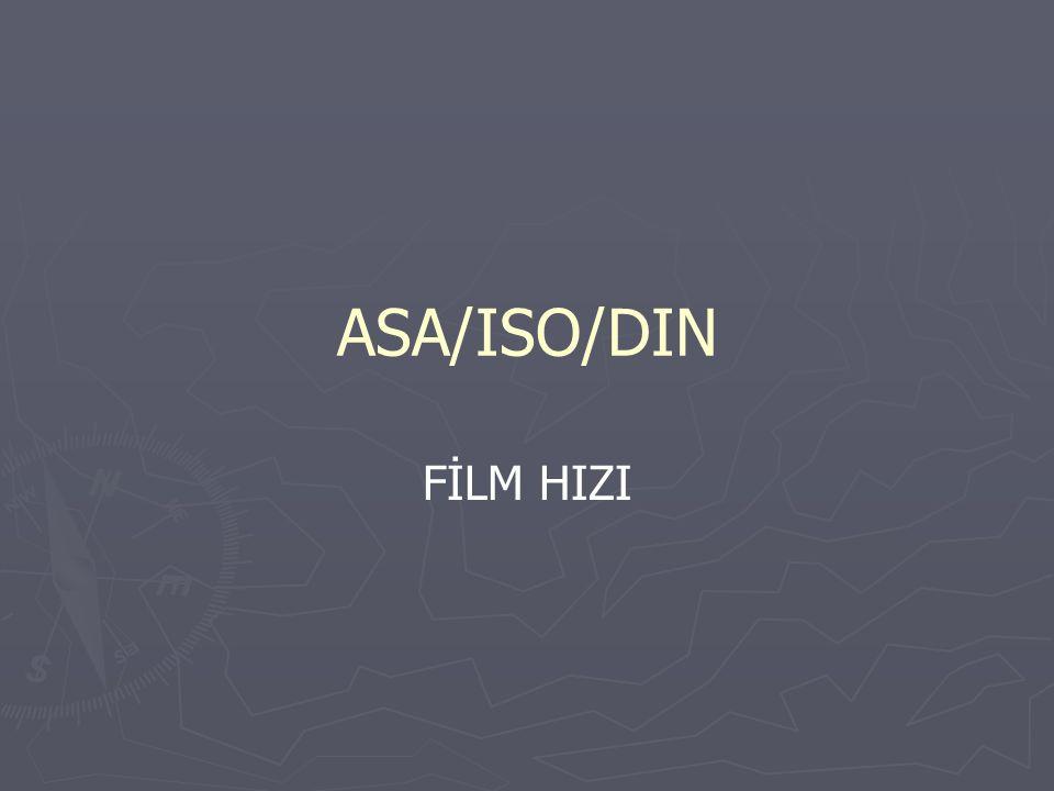 ASA/ISO/DIN FİLM HIZI