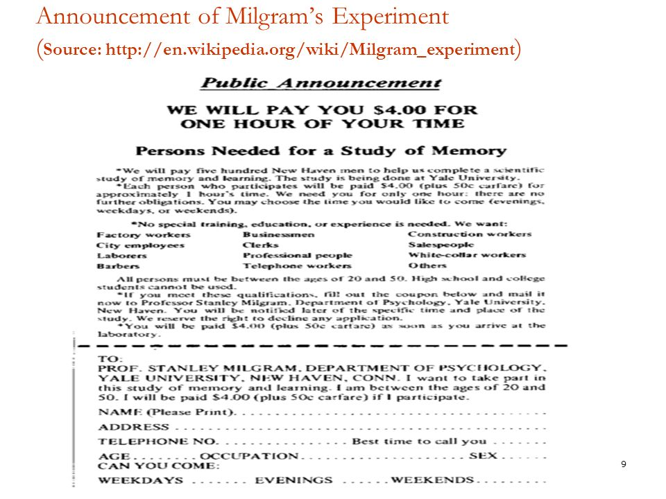 Milgram (1963)  Task: Teaching a list of word-pairs (e.g., rabbit- pillow) to the student who is in the next room.