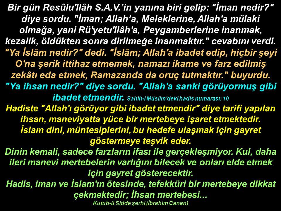 Allah Rasulü, Sizin hakkınızda en çok korktuğum şey küçük şirktir. deyince Sahabe Efendilerimiz Küçük şirk nedir? dediler.