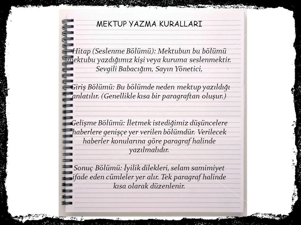 6.ETKİNLİK: Okuduğunuz metinden ve öğrendiklerinizden hareketle yabancı bir ülkede yaşayan mektup arkadaşınıza Fatih Sultan Mehmet'i tanıtınız. MEKTUP
