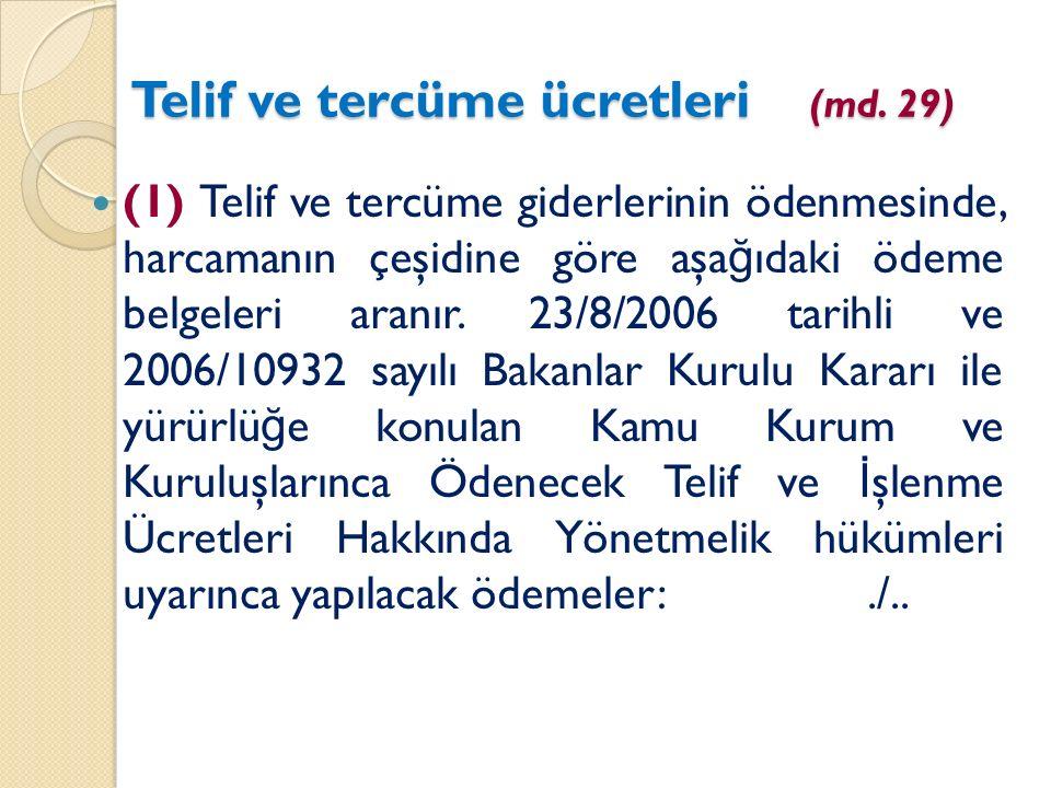 Telif ve tercüme ücretleri (md.