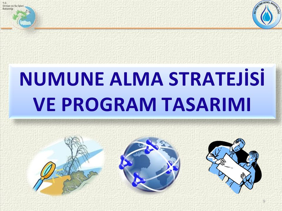 9 NUMUNE ALMA STRATEJİSİ VE PROGRAM TASARIMI