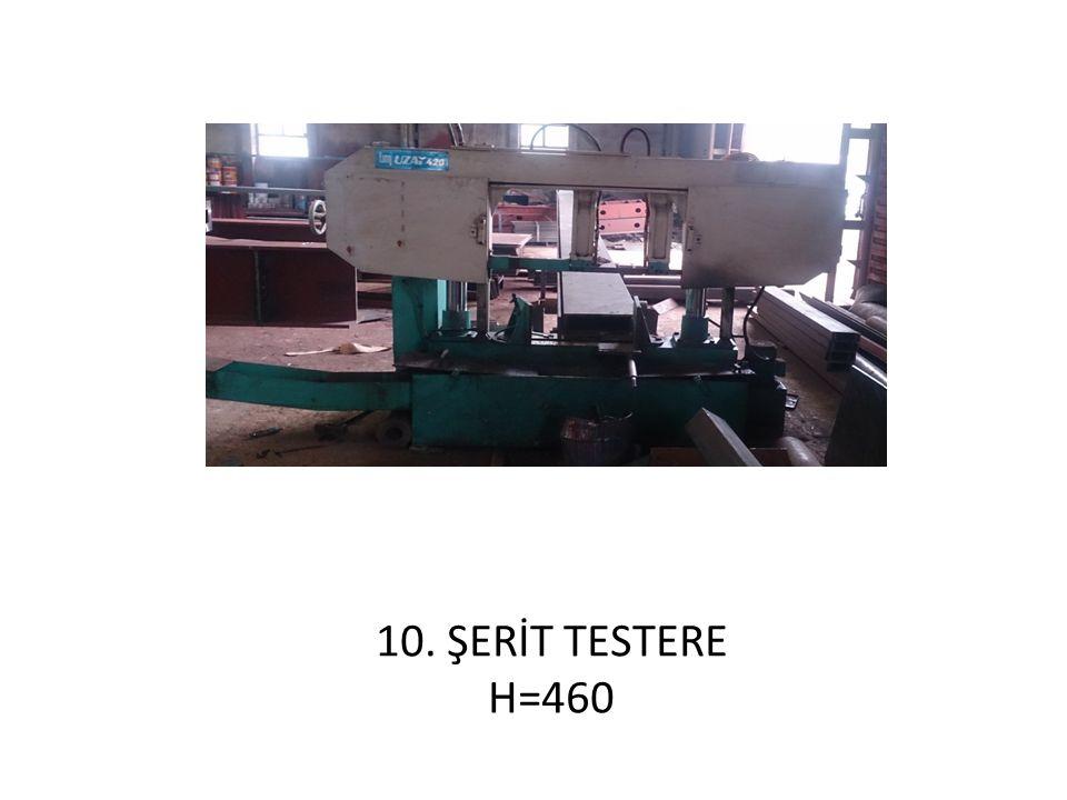 10. ŞERİT TESTERE H=460