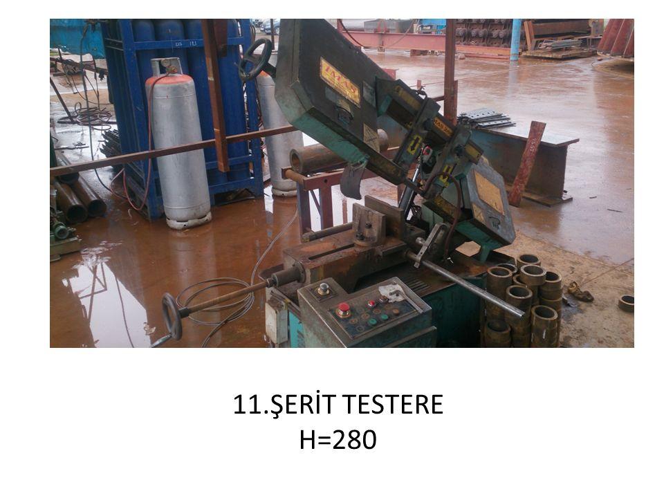 11.ŞERİT TESTERE H=280