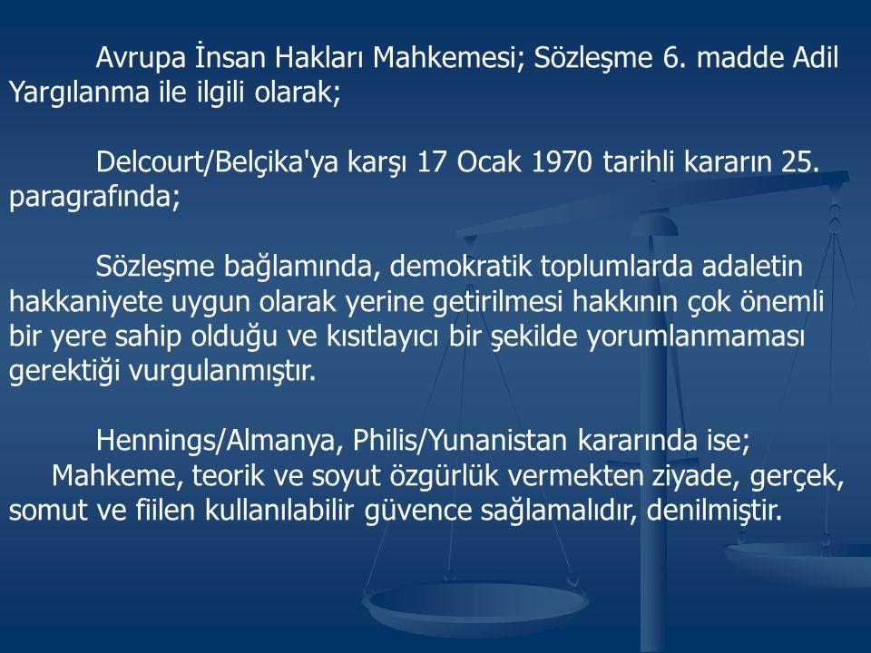 Avrupa İnsan Hakları Mahkemesi; Sözleşme 6.