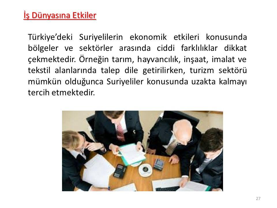 Türkiye'deki Suriyelilerin ekonomik etkileri konusunda bölgeler ve sektörler arasında ciddi farklılıklar dikkat çekmektedir. Örneğin tarım, hayvancılı