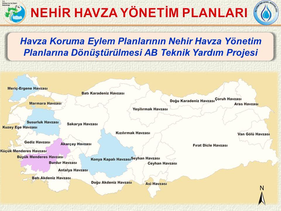 22 Havza Koruma Eylem Planlarının Nehir Havza Yönetim Planlarına Dönüştürülmesi AB Teknik Yardım Projesi