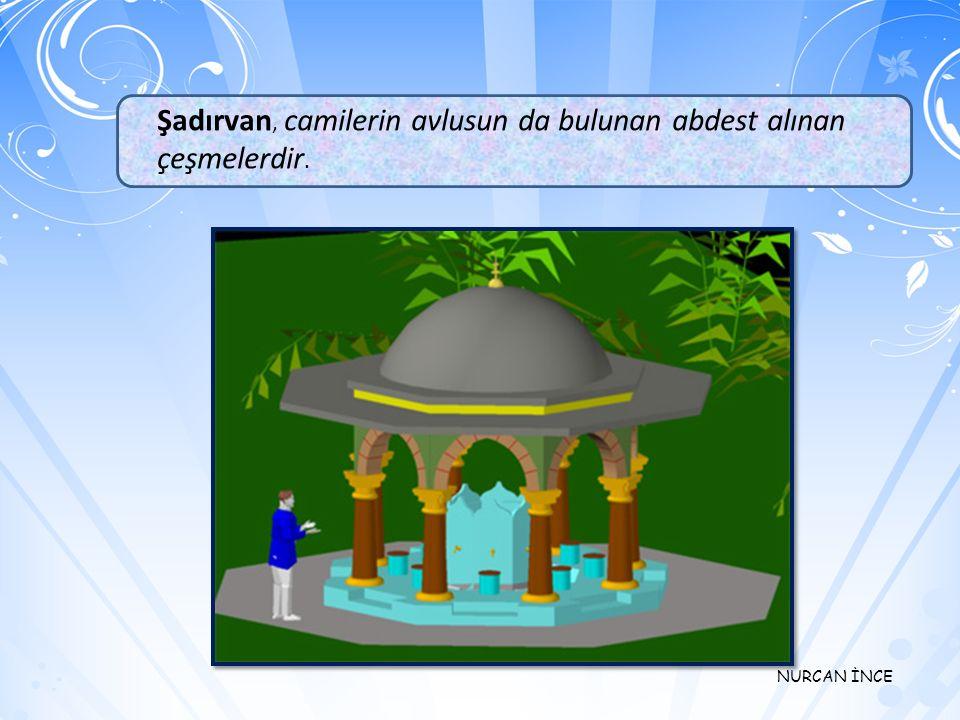NURCAN İNCE Minare, namaz vakti girdiğin de müezzinin çıkıp ezan okuduğu yerdir. Allahu ekber La ilahe İllallah…