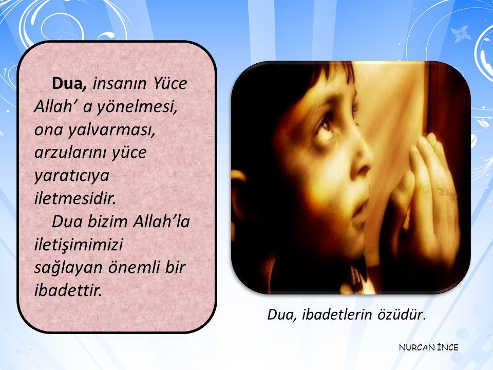 NURCAN İNCE 5. Dua