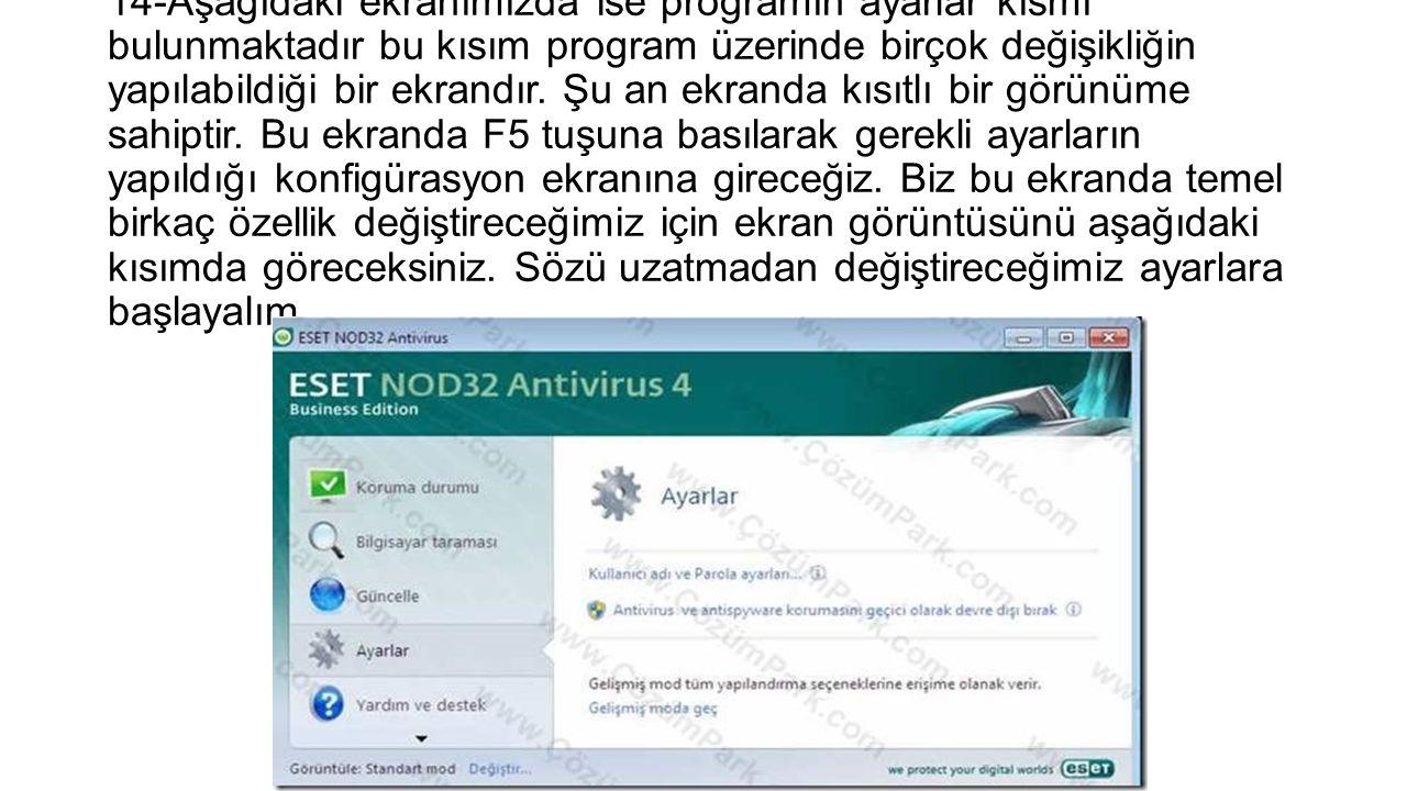 14-Aşağıdaki ekranımızda ise programın ayarlar kısmı bulunmaktadır bu kısım program üzerinde birçok değişikliğin yapılabildiği bir ekrandır.