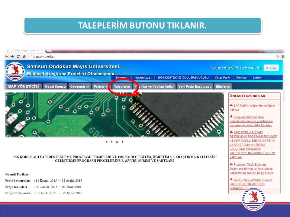 TALEPLERİM BUTONU TIKLANIR.