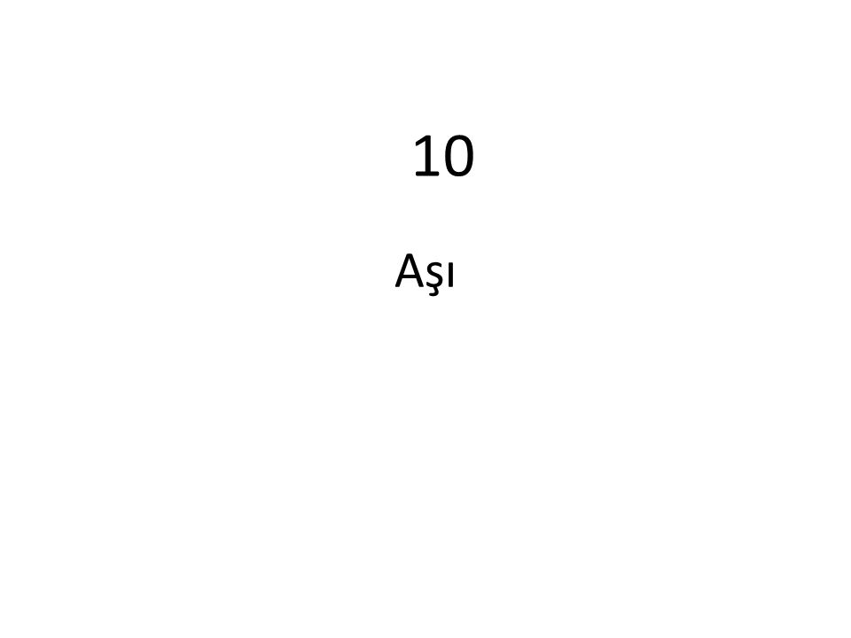 Aşı 10
