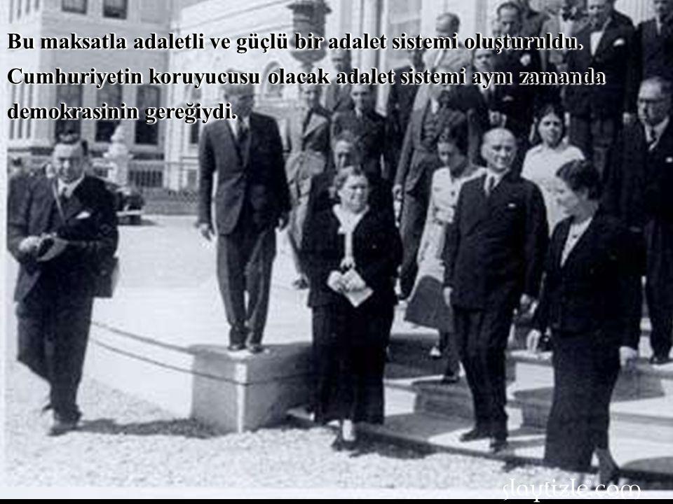 Atatürk bu bilinçle Cumhuriyet için laik zemini hazırladı.