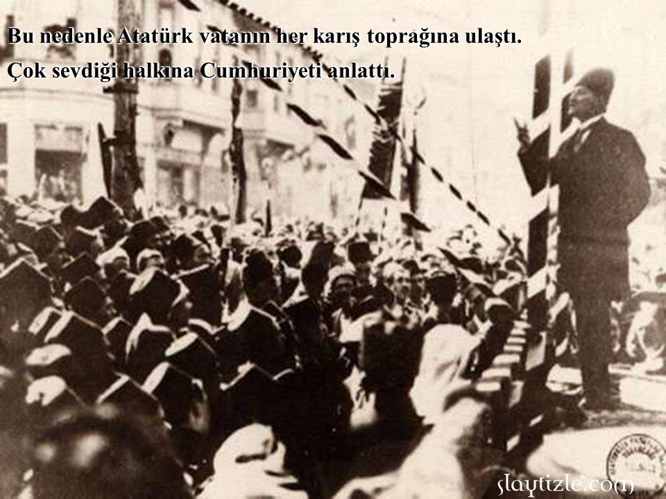 Ancak Cumhuriyet halkın yönetim biçimiydi.