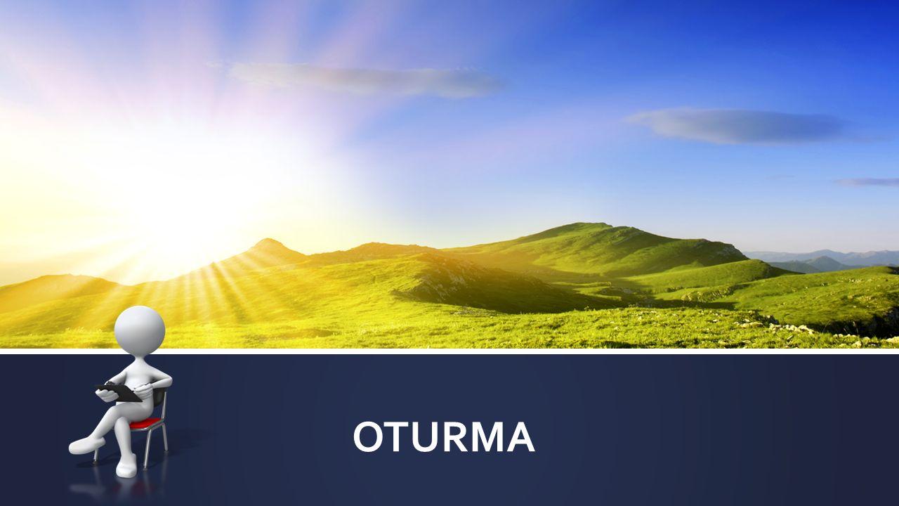OTURMA