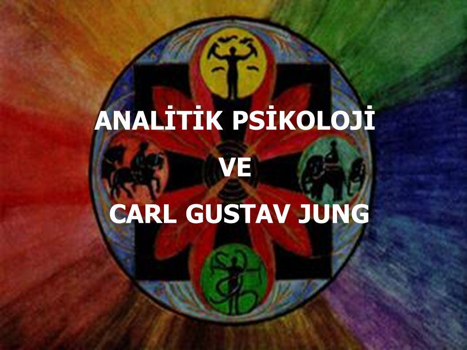 1 ANALİTİK PSİKOLOJİ VE CARL GUSTAV JUNG