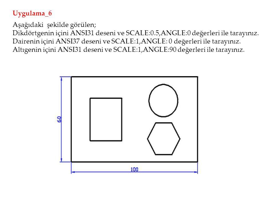 Aşağıdaki şekilde görülen; Dikdörtgenin içini ANSI31 deseni ve SCALE:0.5,ANGLE:0 değerleri ile tarayınız.