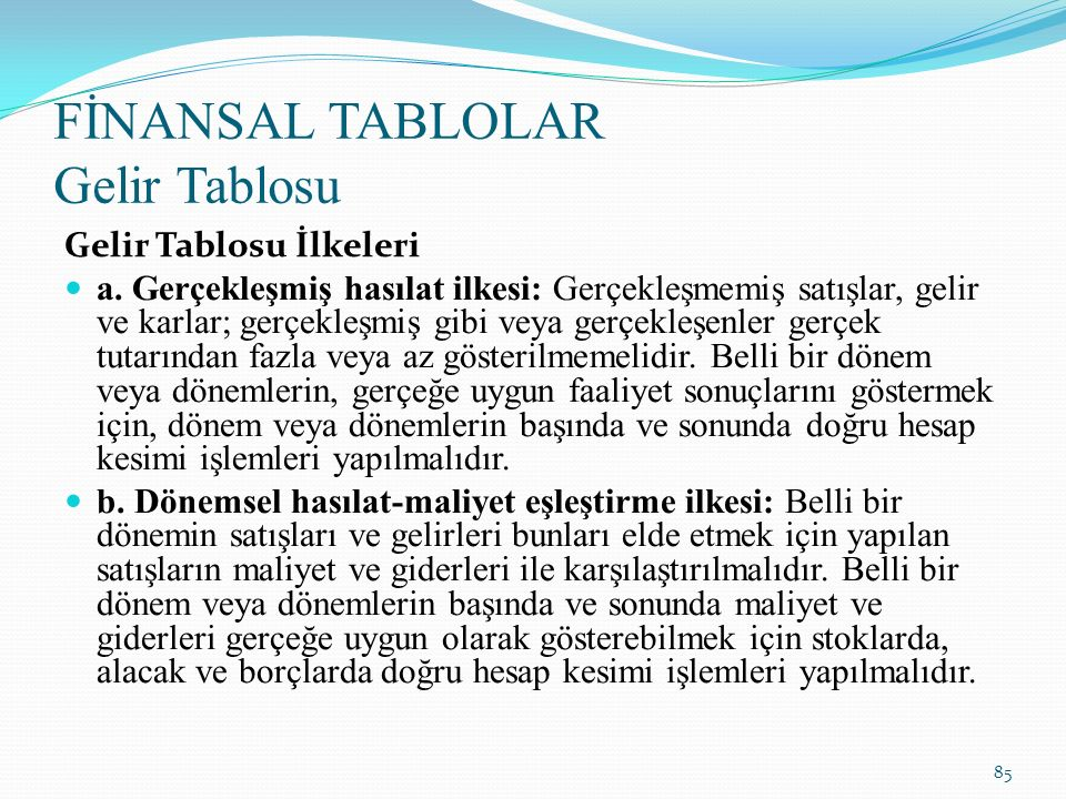 FİNANSAL TABLOLAR Gelir Tablosu c.