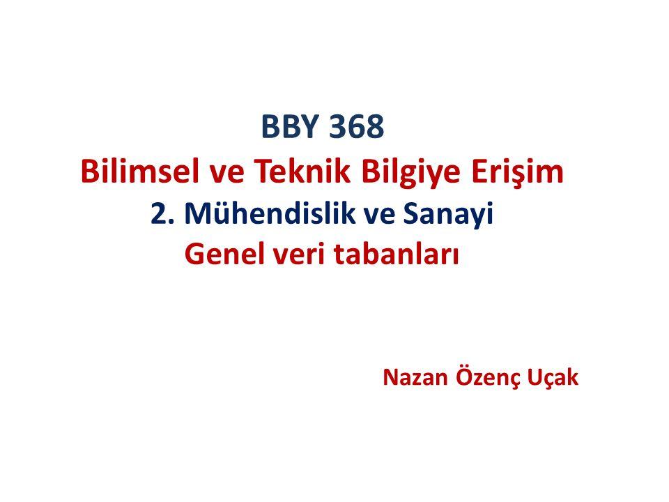 BBY 368 Bilimsel ve Teknik Bilgiye Erişim 2.