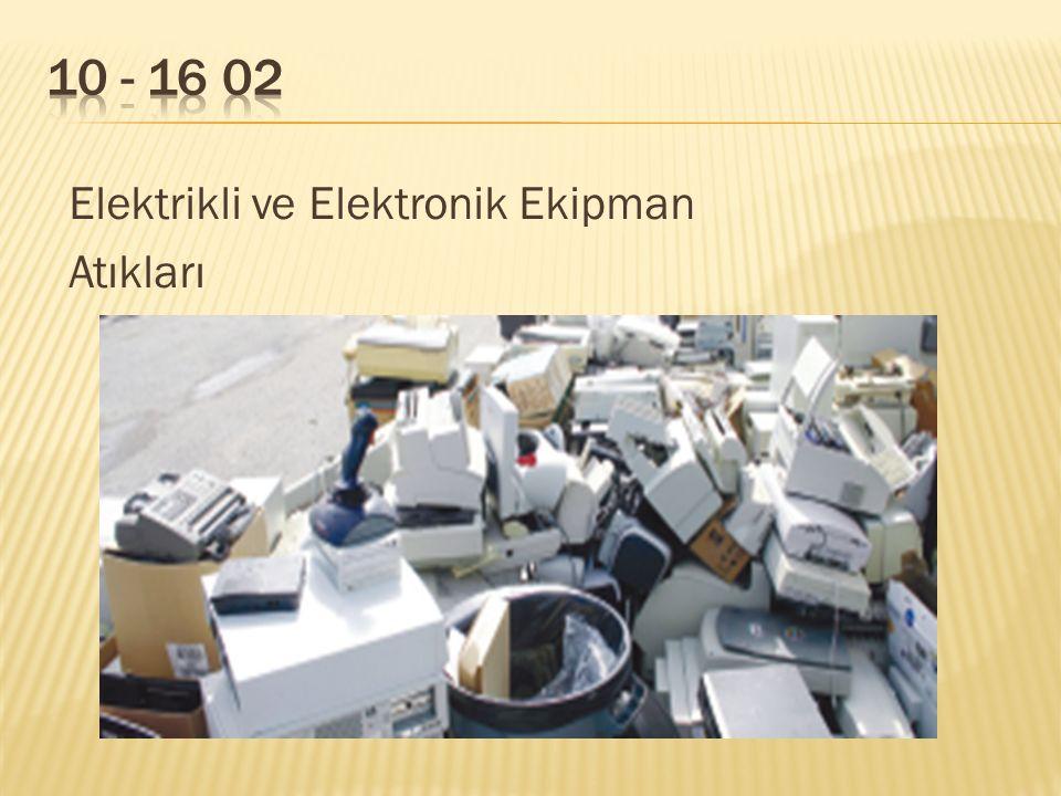 Elektrikli ve Elektronik Ekipman Atıkları