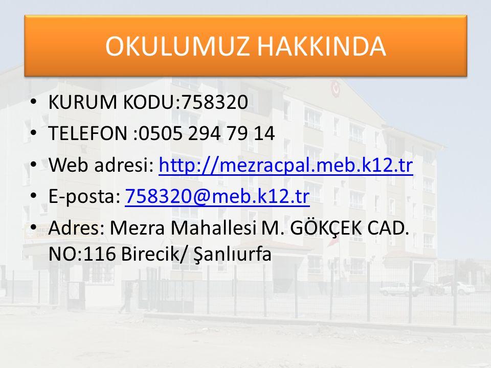 OKULUMUZ HAKKINDA KURUM KODU:758320 TELEFON :0505 294 79 14 Web adresi: http://mezracpal.meb.k12.trhttp://mezracpal.meb.k12.tr E-posta: 758320@meb.k12.tr758320@meb.k12.tr Adres: Mezra Mahallesi M.
