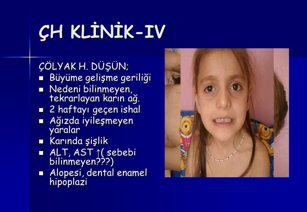 ÇH KLİNİK-IV ÇÖLYAK H.