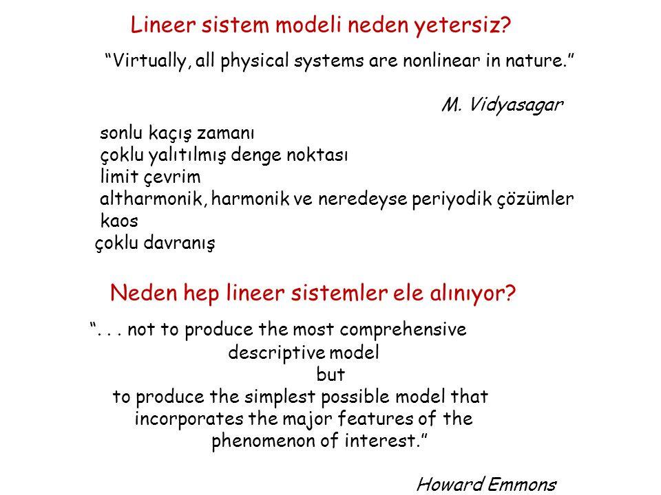 Neden hep lineer sistemler ele alınıyor. ...