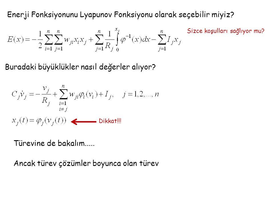 Enerji Fonksiyonunu Lyapunov Fonksiyonu olarak seçebilir miyiz.