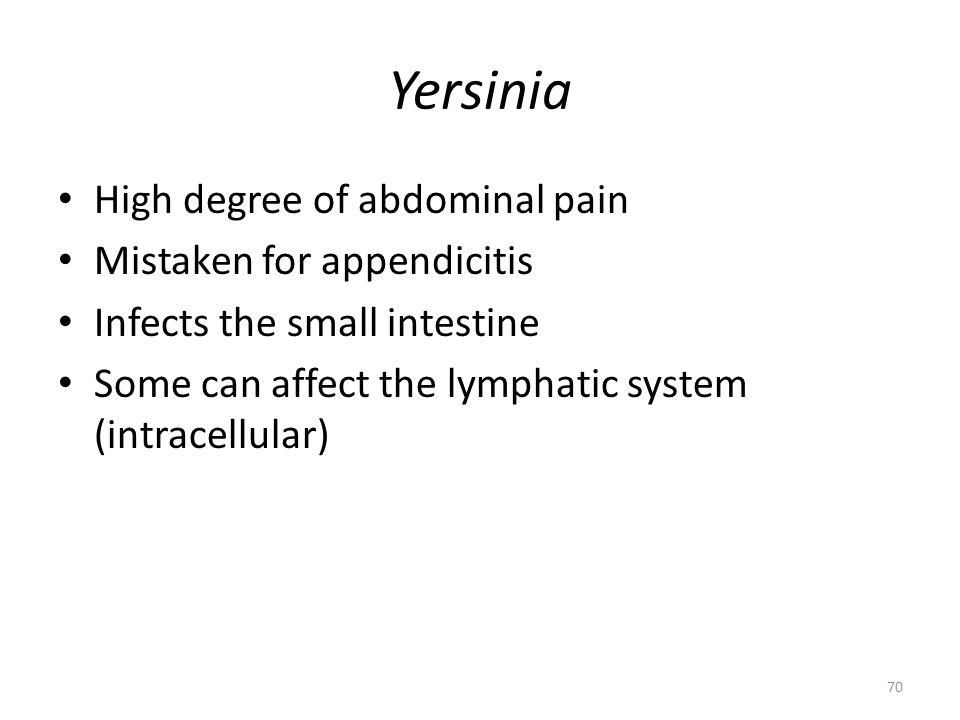 Yersinia enterocolitica Fermentative, rod-shaped or coccoid gram-negative bacteria, non-motile and metabolically inactive at 37 o C but motile and metabolically active at 22-30 o C Enteropathogenic strains cytotoxic by penetratating human epithelial cells Infection results in inflammatory ileitis (generally) and colitis (occasionally involving ascending colon) with mixed neutrophilic and mononuclear cell response Necrosis of Peyer's patches, mesenteric lymph node enlargement, and in severe cases thrombosis of mesenteric blood vessels with intestinal necrosis and hemorrhage