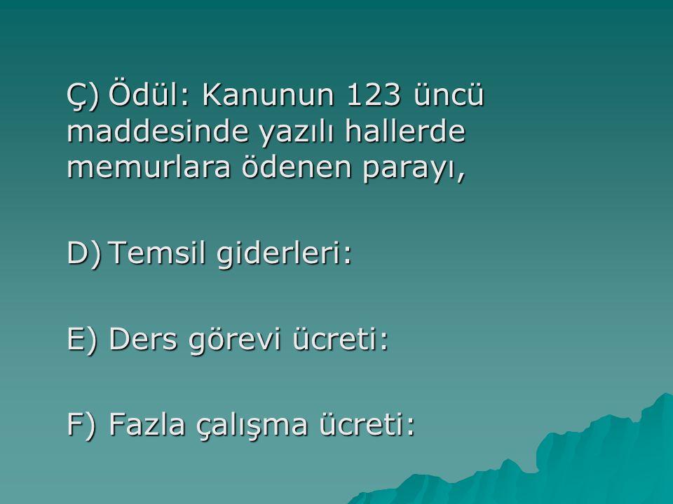 Aylığın Ödeme Zamanı ve Esasları: MADDE 164.- Memurlara aylıkları her ayın başında peşin ödenir.