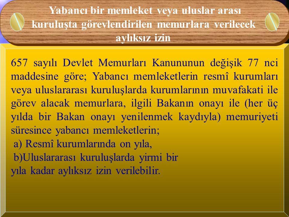 Muvazzaf askerliğe gidecek memurlara verilecek aylıksız izin Muvazzaf askerliğe ayrılan memurlara görev yerleri saklı kalmak suretiyle askerlik süresince aylıksız izin verilir.
