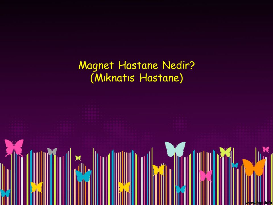 Magnet Hastane Nedir? (Mıknatıs Hastane)