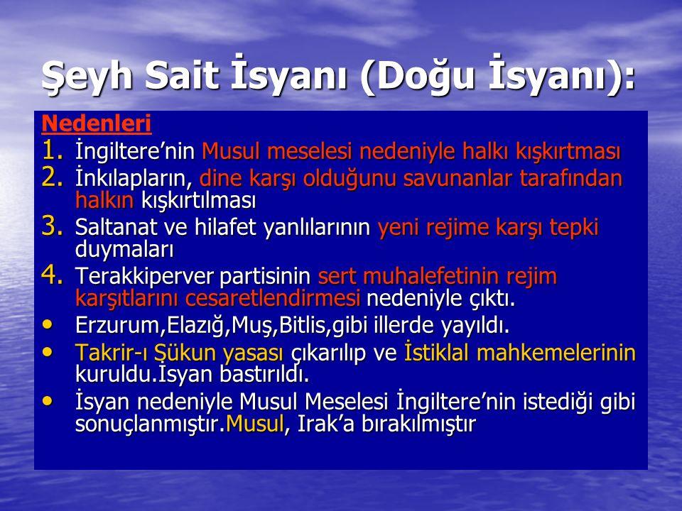 Şeyh Sait İsyanı (Doğu İsyanı): Nedenleri 1.